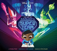 Buy Art of Sanjay's Super Team by Sanjay Patel at Mighty Ape NZ. In the new short film from Pixar Animation Studios, Sanjay's Super Team, accomplished artist Sanjay Patel uses his own experience to tell the story of. Toy Story 3, Wall E, Ghibli, Dreamworks, Disney Pixar, Disney Magic, Pixar Shorts, Indian Boy, The Good Dinosaur