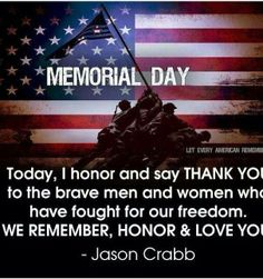 Memorial Day Quotes Magnificent Happy Memorial Day And A Special Thanks To All Of Those Past And .