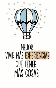 Mejor vivir más experiencias que tener más cosas ¡Buenas noches!