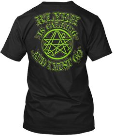 R'LYEH IS CALLING AND I MUST GO | Teespring