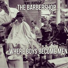 B is for Barber | barberfink: Fellas please make bringing your son...