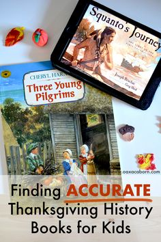 Finding Accurate Thanksgiving History Books for Kids