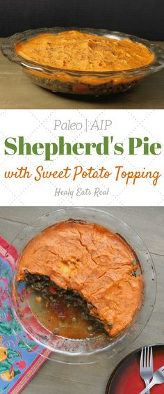 Shepherds Pie Recipe with Sweet Potato Topping (Paleo AIP)- This shepherds pie recipe is the best simple classic fall or winter meal. Made with grassfed ground beef and veggies it's a hearty affordable and healthy dinner staple. Sweet Potato Toppings, Paleo Sweet Potato, Sweet Potato Recipes, Roasted Sweet Potatoes, Pie Recipes, Real Food Recipes, Dinner Recipes, Healthy Recipes, Paleo Meals