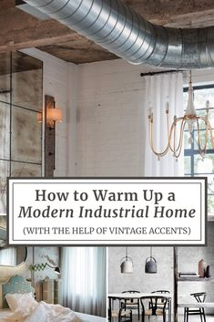 How to Warm Up a Modern Industrial Home (With the Help of Vintage Accents) Vintage Industrial Decor, Industrial House, Modern Industrial, Vintage Decor, Modern Farmhouse Decor, Interior Decorating, Decorating Ideas, Decor Ideas, The Help