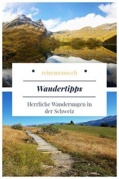 Die Schweiz bietet eine herrliche Kulisse zum Wandern. Wir haben hier einige Tipps, wo es sich besonders schön wandern lässt. #Schweiz #wandern #wandertipp Places In Switzerland, Road Trip Europe, Camper Life, Life Is A Journey, Beautiful Places To Travel, Day Trips, Beautiful Landscapes, Travel Destinations, Places To Go