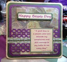 Bosses Day Card. Collage paper background made by me! Martha Stuart boarder punch.
