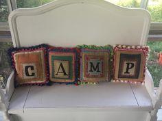 CAMP Pillows for a Vintage Camper.  Loved making these!!  https://www.facebook.com/groups/midwestpinterestjunkie/