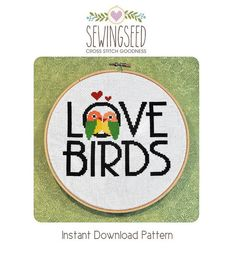 Love Birds Cross Stitch Pattern available for instant download via Etsy.    Pattern Details:  This pattern is in PDF format and consists of an example