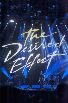 The Desired Effect stage setting