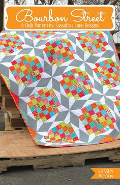 Bourbon Street Quilt Pattern    By Sassafras Lane Designs    A Scrappy Foundation Paper-pieced Quilt Pattern    This is an old vintage quilt
