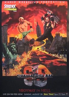 """WWF - """"Highway To Hell"""" Summerslam poster feat. Stone Cold Steve Austin & The Undertaker Wwf Poster, Wwe Ppv, Summer Professional, Chris Benoit, Wrestling Posters, Eddie Guerrero, Highway To Hell, Wwe Pay Per View, Stone Cold Steve"""