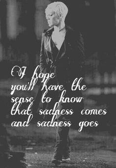 Sadness Comes and Sadness Goes.