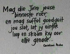 griekwa psalms - Google Search Cute Quotes, Best Quotes, Funny Quotes, Birthday Wishes For Men, Mind Thoughts, Afrikaanse Quotes, Prayer Verses, Inspirational Message, Good Morning Quotes