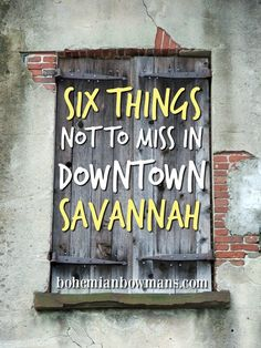 The top six things to do in downtown Savannah, Georgia. Love these ideas!!