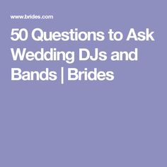 50 Questions to Ask Wedding DJs and Bands | Brides
