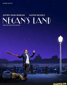 Not La La Land, but Negan's Land