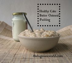 Healthy Cake Batter Oatmeal Pudding- High in #protein #glutenfree #cleaneating