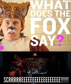 What does Foxy say? XD