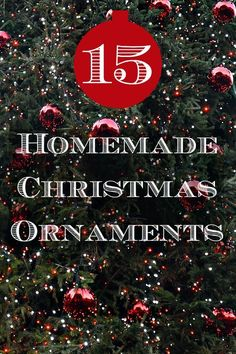 MORE homemade ornaments for all the family to make. We love homemade decorations - they are so fun to make and make great little gifts for kids to give at Christmas.