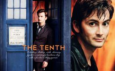 Doctor Who - David Tennant was my favorite Doctor.