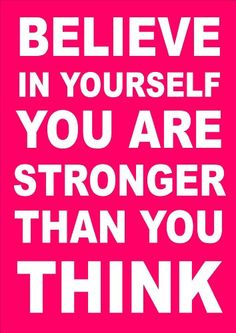 Inspirational Motivational Quote Sign Poster Print Picture(BELIEVE IN YOURSELF PINK) SPORTS, BOXING, CYCLING, ATHLETICS, BODYBUILDING, TRIATHLON,BASKETBALL, FOOTBALL, RUGBY, SWIMMING, MARTIAL ARTS ETC ETC MO-T-VATIONAL http://www.amazon.co.uk/dp/B00IK17B12/ref=cm_sw_r_pi_dp_frpavb06KS19B