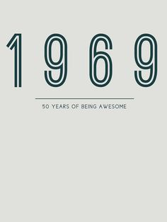 Birthday gift - 50 Years of Being Awesome' T-Shirt by DutchTees 50th Birthday Gifts, Birthday Fun, Birthday Ideas, Creating A Business, Birthday Design, Cool T Shirts, Awesome, Number, Inspiration
