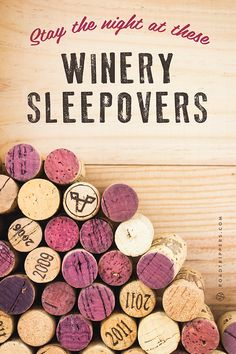 Wineries where you can stay the night. From private cottages, B&Bs, to a castle, you'll be toasting in style! >>> This is a smart idea and would be SO much fun!!