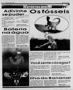 Material publicado como repórter-mirim do Almanaque do jornal O Popular de 8 de agosto de 1993. Na época, tinha 13 anos.
