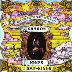 Sharon Jones & The Dap-Kings - Give The People What They Want (Vinyl, LP, Album) at Discogs