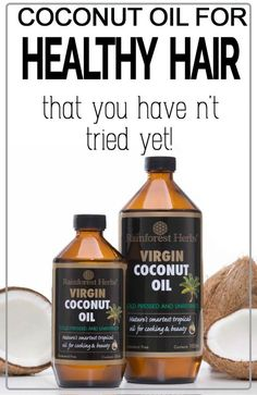 Coconut Oil For Healthy Hair That You Haven't Tried Yet!