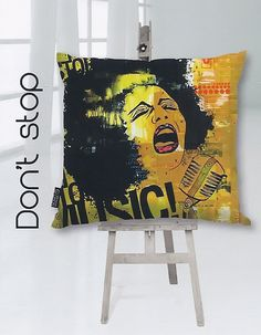 Don't stop - real artwork on cushions