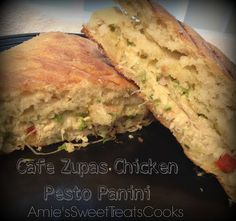 Ya, I Can Cook Too!: Copy-Cat Zupas Chicken Pesto Panini