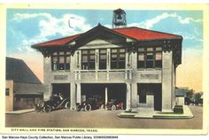 San Marcos Texas City Hall and Fire Station County Seat, Texas Travel, Old Postcards, Fire Department, Gazebo, Outdoor Structures, River, Mansions, Park