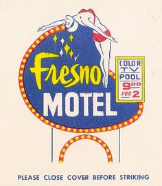 """Fresno MOTEL """"Diving Lady logo"""" """"Color TV, POOL"""". #frontstriker #Matchbook. To order your business' own branded #matchbooks go to: www.GetMatches.com or call 800.605.7331 Today!"""
