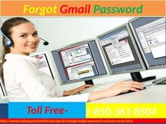 Forgot Gmail password 1-850-361-8504 – All You Need To Know