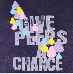 If It's Hip, It's Here: Non Perishable Peeps- Everything But Edible!