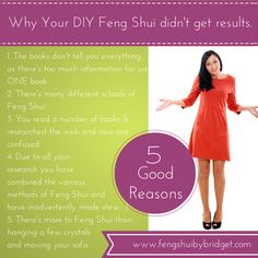Why your DIY Feng Shui didn't get the results you desired.  #diyfengshui, www.fengshuibybriddget.com