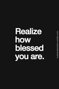 ** blessed ** even thru life's ups & downs....