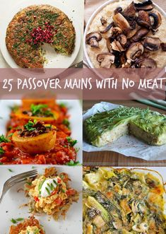 25 Passover main course dishes to make without meat!