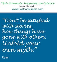 Summer Inspiration Quote: Unfold Your Own Myth