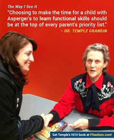 """""""Choosing to make the time for a child with Asperger's to learn functional skills should be at the top of every parent's priority list."""" - Dr. Temple Grandin"""