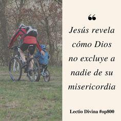 Jesús revela cómo Dios no excluye a nadie de su misericordia #lectiodivina #op800 http://www.op.org/es/lectio/2016-07-01