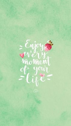 Positive Quotes : Free Colorful Smartphone Wallpaper - Enjoy every moment of your life - Quotes Boxes Yoga Quotes, Words Quotes, Me Quotes, Motivational Quotes, Cute Inspirational Quotes, Sayings, Qoutes, Cute Wallpapers Quotes, Phone Wallpaper Quotes
