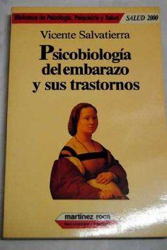 Psicobiología del embarazo y sus trastornos / Vicente Salvatierra Mateu