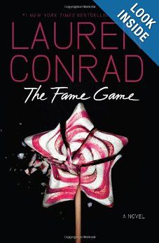 The Fame Game - Lauren Conrad    Fame Game Series