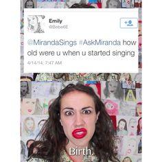 How old were u when u started singing? Birth.