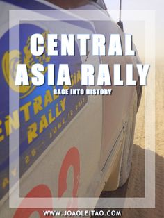 The Central Asia Rally - Adventure Race into History