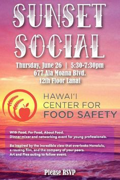 Honolulu, HI Join Hawaii Center for Food Safety (non profit org) for an evening with (free!) food, for food, about food! Get to know more about the organization's work on the islands, and connect with other yo… Click flyer for more >>