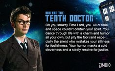 """Which Doctor Who Character are You?"" quiz. I am the Tenth Doctor. Who are you? :)"