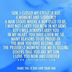A mother's love for her son is everlasting